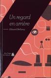 Edward Bellamy - Un regard en arrière.