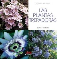 Edward Bent et Aldo Colombo - Las plantas trepadoras.