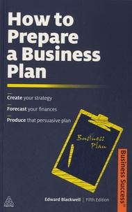 Edward Blackwell - How To Prepare a Business Plan.