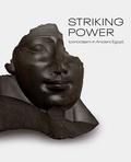 Edward Bleiberg - Striking power - Iconoclasm in ancient Egypt.
