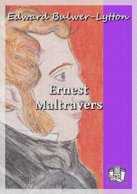 Edward Bulwer-Lytton - Ernest Maltravers.