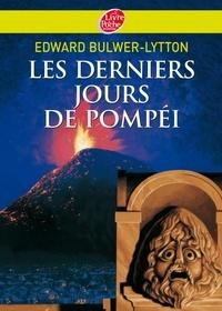 Edward Bulwer-Lytton - Les derniers jours de Pompéi - Texte abrégé.