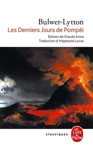 Edward Bulwer-Lytton - Les Derniers jours de Pompei.