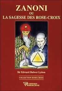 Zanoni ou la sagesse des Rose-Croix.pdf