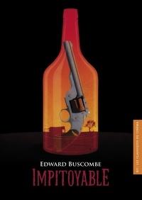 Edward Buscombe - Impitoyable.