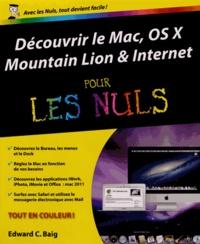 Découvrir le Mac, OS X Mountain Lion & Internet pour les nuls - Edward C. Baig | Showmesound.org