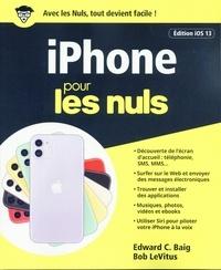 Edward C. Baig et Bob LeVitus - Informatique  : iPhone iOS 13 pour les Nuls.