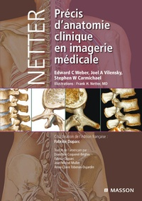 Edward C. Weber et Joël A. Vilensky - Précis d'anatomie clinique en imagerie médicale.