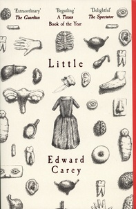 Edward Carey - Little.