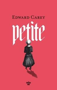 Edward Carey - Petite.