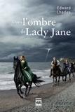 Edward Charles - Dans l'ombre de Lady Jane.