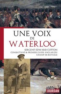 Edward Cotton - Une voix de Waterloo.