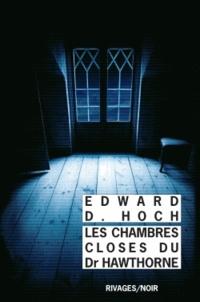 Edward-D Hoch - Les chambres closes du docteur Hawthorne.