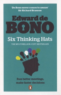 Edward de Bono - Six Thinking Hats.