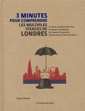 Edward Denison - 3 minutes pour comprendre les multiples visages de Londres.
