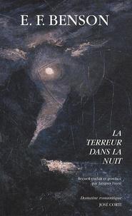 Edward Frederick Benson - La terreur dans la nuit.