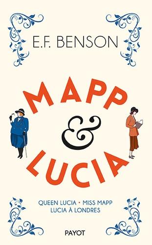 Mapp & Lucia. Queen Lucia ; Miss Mapp ; Lucia à Londres