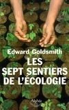 Edward Goldsmith - Les sept sentiers de l'écologie.