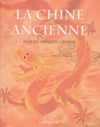 Accentsonline.fr La Chine ancienne. Pays du dragon céleste Image