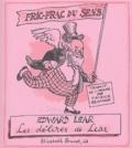Edward Lear et Mervyn Peake - Fric-frac du sens - Les délires de Lear, Poèmes sens-dessus-dessous.