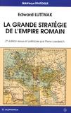 Edward Luttwak - La grande stratégie de l'empire romain.