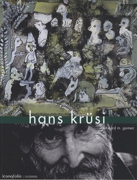 Edward-M Gomez - Hans Krüsi - Edition bilingue français anglais.