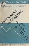 Edward Montier - Psychologie des garçons pour l'instruction des filles.