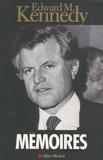 Edward Moore Kennedy - Mémoires.