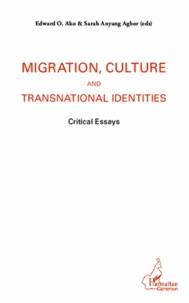 Migration, culture and transnational identities - Critical essays.pdf