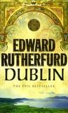 Edward Rutherfurd - Dublin - Foundation.