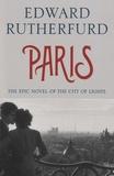 Edward Rutherfurd - Paris.