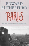 Edward Rutherfurd - Paris.