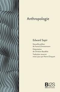 Edward Sapir et Christian Baudelot - Anthropologie.
