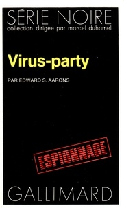 Edward Sidney Aarons - Virus-party.