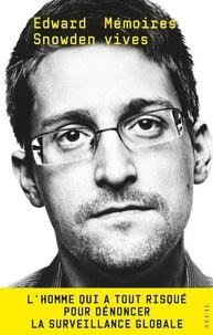Edward Snowden - Mémoires Vives.