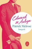 Edward St Aubyn - Patrick Melrose, l'intégrale.