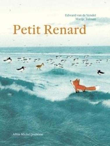 Edward Van de Vendel et Marije Tolman - Petit Renard.