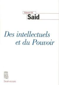 Edward-W Said - Des intellectuels et du Pouvoir.