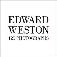 Edward Weston - Edward Weston : 125 photographs (mini edition).