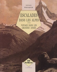 Escalades dans les Alpes - Suivi de Voyage dans les grandes Andes.pdf