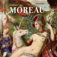 Edwart Vignot - Gustave Moreau.