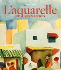 Edwart Vignot - Les maîtres de l'aquarelle.