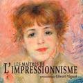 Edwart Vignot - Les maîtres de l'impressionnisme.