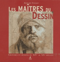 Edwart Vignot - Les Maîtres du dessin - Gravures et dessins du XIe au XXe siècles.