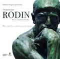 Edwart Vignot - Une pensée pour Rodin - D'hier à aujourd'hui, ses admirateurs lui rendent hommage.