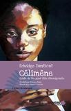 Edwidge Danticat et  Mémoire d'encrier - Célimène. Conte de fée pour fille d'immigrante - Conte de fée pour fille d'immigrante.