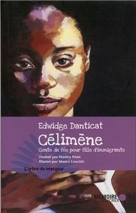 Edwidge Danticat - Célimène - Conte de fée pour fille d'immigrante.
