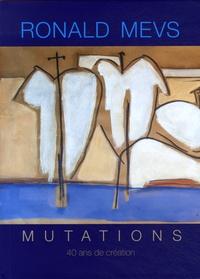 Edwidge Danticat et Michel Philippe Lerebours - Ronald Mevs, mutations - 40 ans de création.