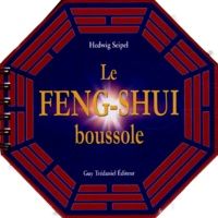 Edwig Seipel - La Boussole Feng Shui.