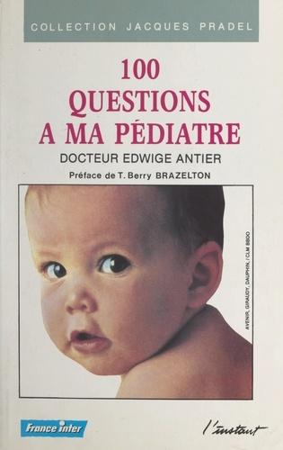 100 questions à ma pédiatre